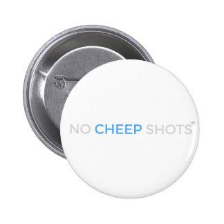 No Cheep Shots T-Shirt Button White