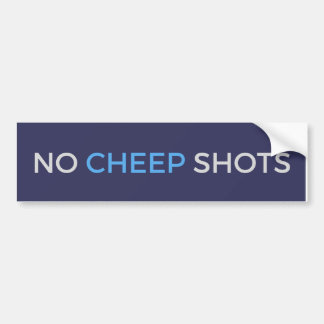 No Cheep Shots Tweet Blue Bumper Sticker