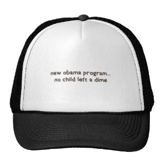 NO-CHILD-LEFT-A-DIME TRUCKER HATS