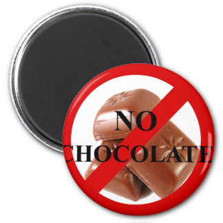 No chocolate magnet