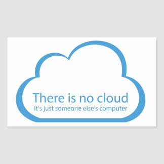 No cloud rectangular sticker