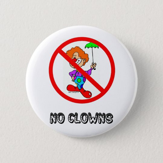 NO CLOWNS BUTTON