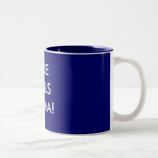 NO CLUE, NO BALLS, NOBAMA COFFEE MUGS