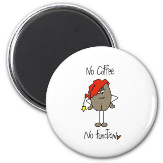 No Coffee No Function 6 Cm Round Magnet