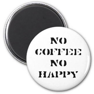 No coffee, No happy magnet