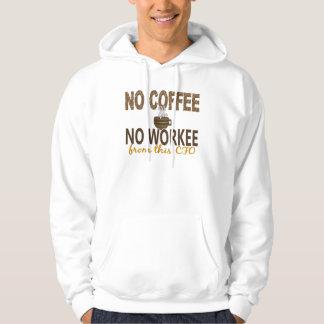 No Coffee No Workee CFO Hoodie