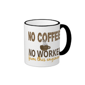 No Coffee No Workee Engineer Ringer Mug