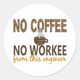 No Coffee No Workee Engineer Round Stickers