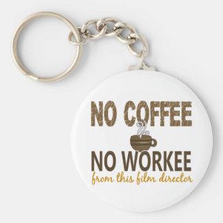 No Coffee No Workee Film Director Keychain
