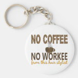 No Coffee No Workee Hair Stylist Basic Round Button Key Ring