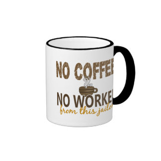 No Coffee No Workee Jailer Ringer Mug