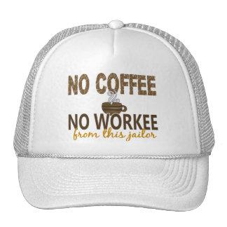 No Coffee No Workee Jailer Trucker Hat