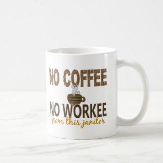 No Coffee No Workee Janitor Basic White Mug