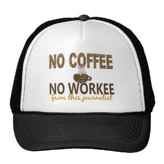 No Coffee No Workee Journalist Mesh Hats