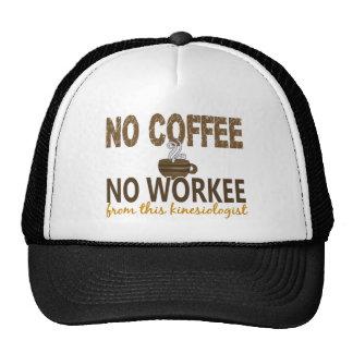 No Coffee No Workee Kinesiologist Trucker Hats