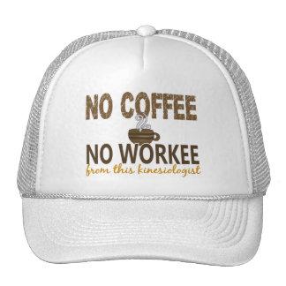 No Coffee No Workee Kinesiologist Hats