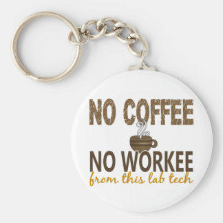 No Coffee No Workee Lab Tech Basic Round Button Key Ring