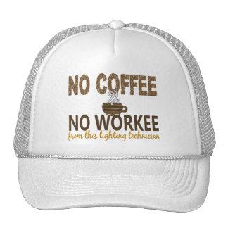 No Coffee No Workee Lighting Technician Trucker Hats