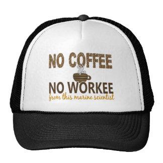No Coffee No Workee Marine Scientist Trucker Hat