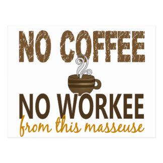 No Coffee No Workee Masseuse Postcard