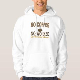 No Coffee No Workee Medical Technician Hoodie