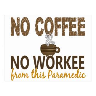 No Coffee No Workee Paramedic Postcard
