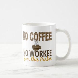 No Coffee No Workee Pastor Basic White Mug