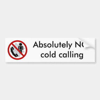 NO cold calling Door Sticker Bumper Sticker