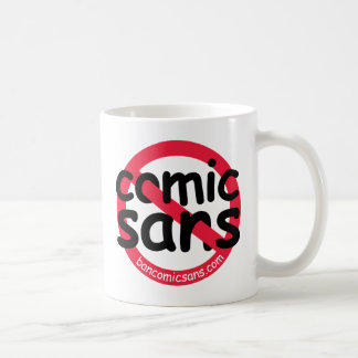 No Comic Sans Mug