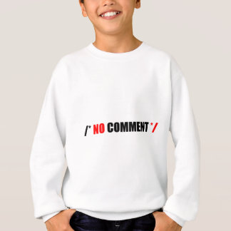 No Comment Mercahndise Sweatshirt