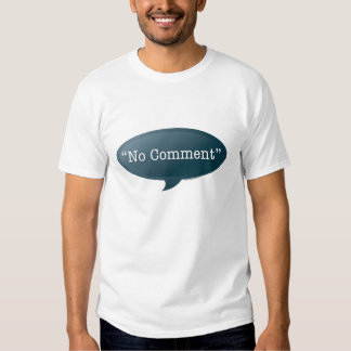 No Comment Tee Shirts