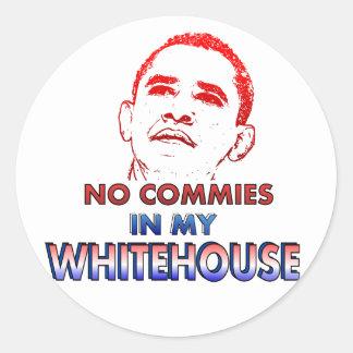 No Commies in my Whitehouse Round Sticker