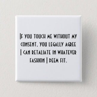 No Consent Ver.2 15 Cm Square Badge
