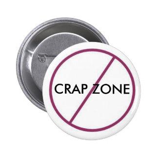No Crap Zone 6 Cm Round Badge