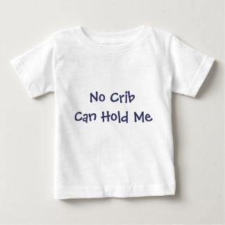 No Crib Can Hold Me Tee Shirts