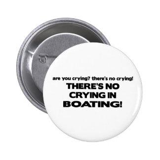 No Crying - Boating 6 Cm Round Badge