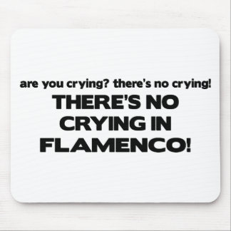No Crying - Flamenco Mouse Pad