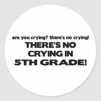 No Crying in 5th Grade Stickers