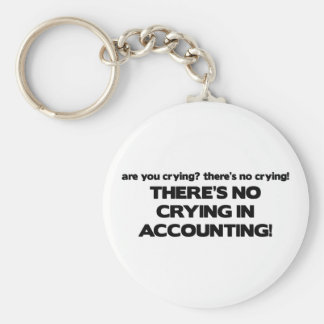 No Crying in Accounting Key Ring
