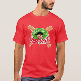 No Crying in Baseball - Cute Kid Bats Diamond T-Shirt