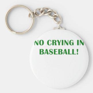 No Crying in Baseball Keychain