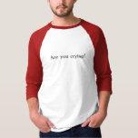 No Crying in Baseball T-shirts