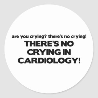 No Crying in Cardiology Round Sticker
