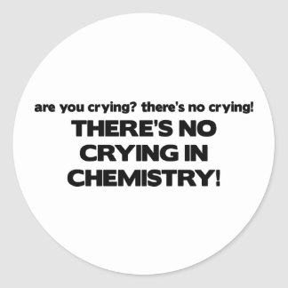 No Crying in Chemistry Stickers