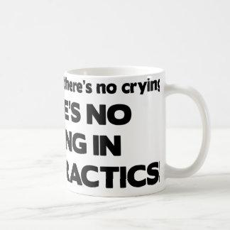 No Crying in Chiropractics Coffee Mug