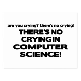 No Crying in Computer Science Postcard