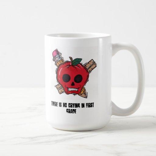 no crying in first grade mug