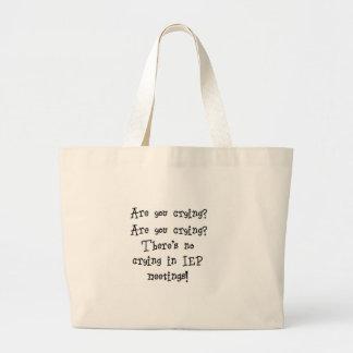 No Crying in IEP meetings Bag