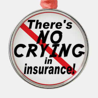 No Crying In Insurance Christmas Ornament