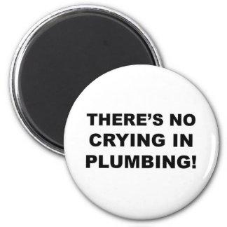No crying in plumbing fridge magnet